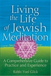 Living the Life of Jewish Meditaition