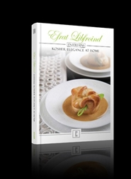 Efrat Libfroind Entertains: Kosher Elegance at Home