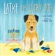 Latke, the Lucky Dog