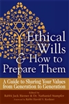 Ethical Wills & How to Prepare Them: A Guide to Sharing Your Values from Generation to Generation
