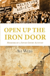 Open Up the Iron Door: Memoirs of a Soviet Jewry Activist Rabbi