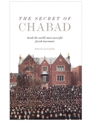The Secret of Chabad: Inside the World's Most Successful Jewish Movement