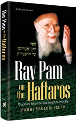 Rav Pam on Haftaros: Practical Navi-based Insights Into Life