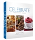 Celebrate: Food, Family, Shabbos
