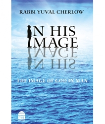 In His Image: The Image of God in Man