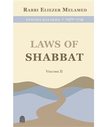 Peninei Halakha: Laws of Shabbat Vol. 2