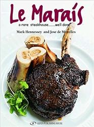 Le Marais Cookbook: A Rare Steakhouse - Well Done