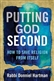 Putting God Second: How to Save Religion from Itself