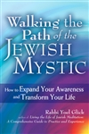 Walking the Path of the Jewish Mystic