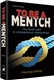 To Be a Mentch: The Torah Path in Interpersonal Relationships