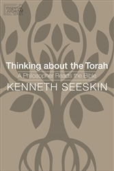 Thinking about the Torah: A Philosopher Reads the Bible