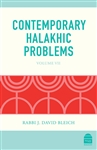 Contemporary Halakhic Problems: Volume VII