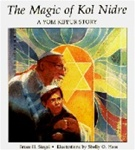 Magic of Kol Nidre, The