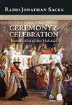 Ceremony & Celebration: Introduction to the Holidays