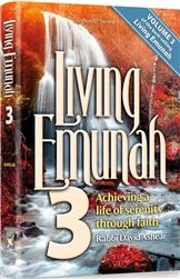 Living Emunah Volume 3: Achieving A Life of Serenity Through Faith