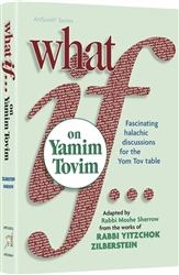 What If…on Yamim Tovim