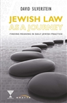 Jewish Law as Journey: Finding Meaning in Daily Jewish Practice