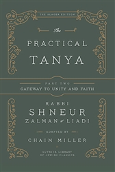 Practical Tanya Part Two: Gateway to Unity and Faith