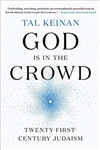 God Is in the Crowd: Twenty-First-Century Judaism