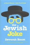 The Jewish Joke: A Short History—with Punchlines