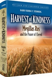 Harvest of Kindness: Megillas Rus and the Power of Chesed