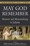 May God Remember: Memory and Memorializing in Judaism - Yizkor