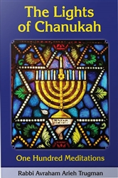 The Lights of Chanukah: One Hundred Meditations