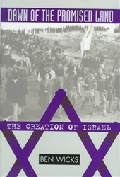 Dawn of the Promised Land: The Creation of Israel