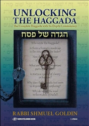 Unlocking the Haggada: The Complete Haggada With In-Depth Commentary