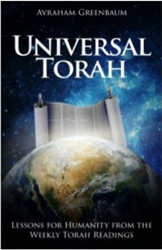 Universal Torah: Lessons for Humanity from the Weekly Torah Readings