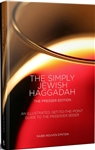 The Simply Jewish Haggadah: An Illustrated, Get-to-the-Point Guide to the Passover Seder