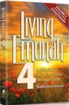 Living Emunah Volume 4: Achieving A Life of Serenity Through Faith
