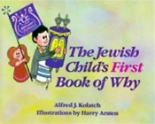 Jewish Child's First Book Of Why, The