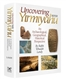 Uncovering Sefer Yirmiyahu: An Archaeological, Geographical, Historical Perspective