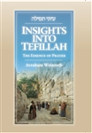 Insights into Tefillah: The Essence of Prayer