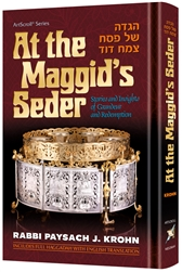 At The Maggid's Seder: Stories and Insights of Grandeur and Redemption
