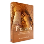 Pharaoh: Biblical History, Egypt and the Missing Millennium
