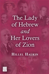 The Lady of Hebrew and Her Lovers of Zion