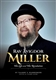 Rav Avigdor Miller: His Life and His Revolution