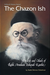 The Chazon Ish: The life and ideals of Rabbi Avraham Yeshayahu Karelitz