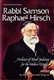 Rabbi Samson Raphael Hirsch: Architect of Torah Judaism for the modern world