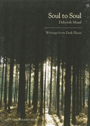 Soul to Soul: Writings from Dark Places