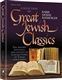 Great Jewish Classics: The History, Influence, and Content of Selected Works of Torah Scholarship