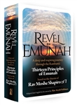 Revel in Emunah: A deep and inspiring journey through the Rambam's Thirteen Principles of Emunah