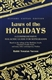 Laws of the Holidays: A Comprehensive Halachic Guide for Sepharadim