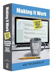 Making It Work: A Practical Guide to Halacha in the Workplace