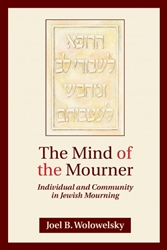 The Mind of the Mourner: Individual and Community in Jewish Mourning