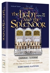 The Light and the Splendor: The Radiance and Inspiration of the Days of Triumph and Gratitude
