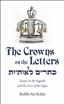 The Crowns on the Letters: Essays on the Aggada and the Lives of the Sages