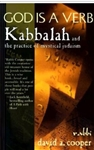 God Is a Verb: Kabbalah and the Practice of Mystical Judaism
